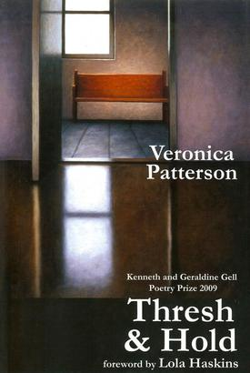 Thresh & Hold by Veronica Patterson, Poet, Loveland Colorado